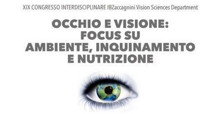 occhio e visione focus su ambiente, inquinamento e nutrizione
